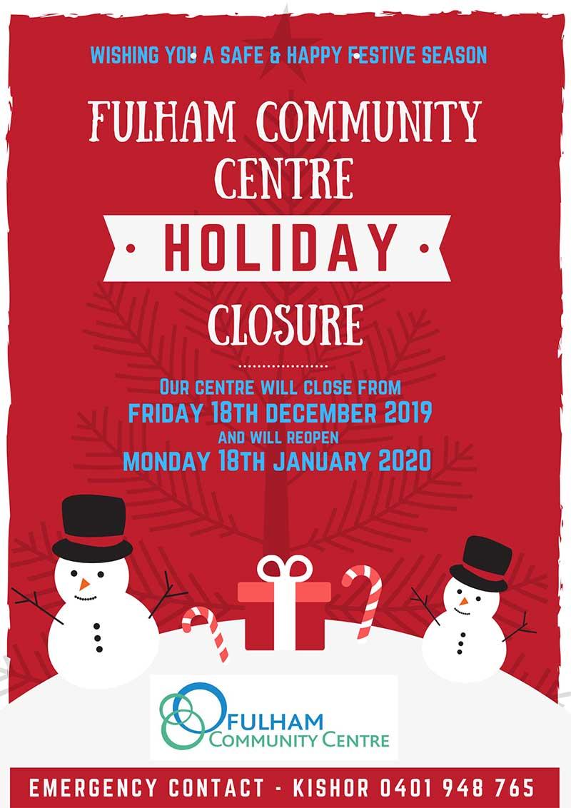 Fulham Community Centre Christmas Closure